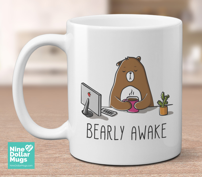 Bearly Awake 11oz Funny Coffee Mug Pun Gift For Her Office