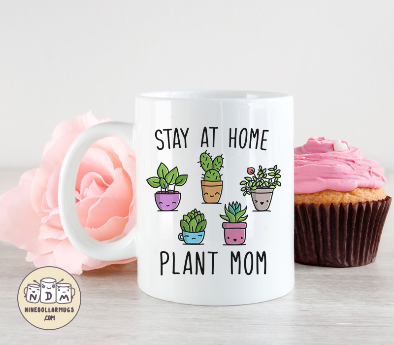 Stay At Home Plant Mom
