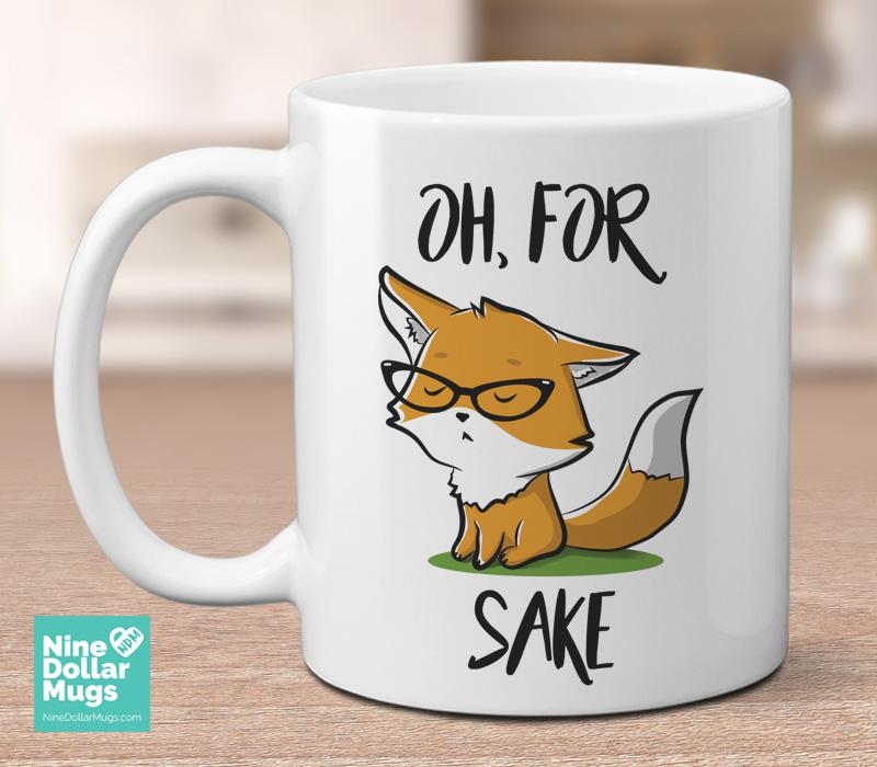 oh for fox sake fox pun coffee mug funny gift for her