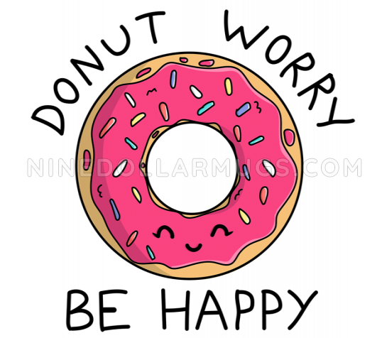 Donut Worry Be Happy - inspirational quote mug - Design Sample