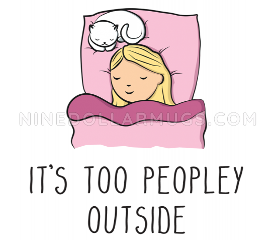 It's Too Peopley Outside, 11oz funny introvert coffee mug, gift for her, cat lover's mug - Design Sample